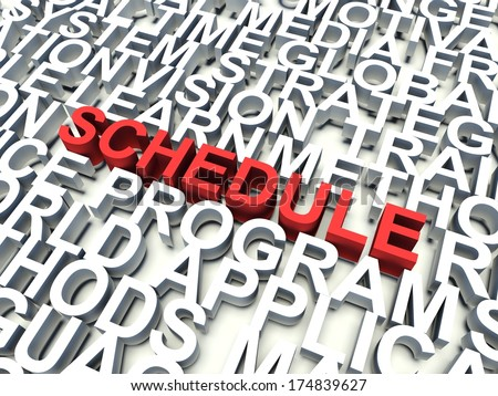 Word Schedule in red, salient among other related keywords concept in white. 3d render illustration. - stock photo