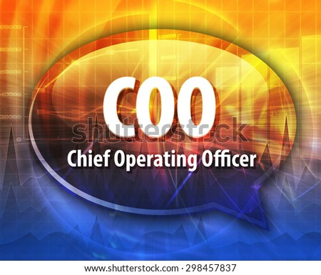 word speech bubble illustration of business acronym term COO Chief Operating Officer - stock photo