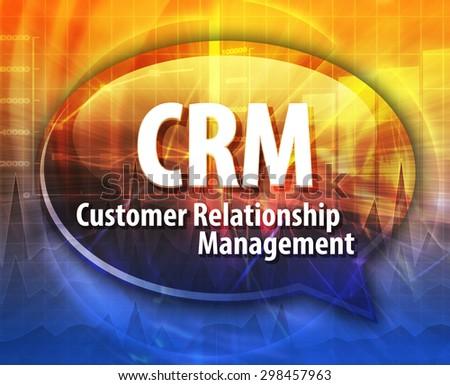 word speech bubble illustration of business acronym term CRM Customer Relationship Mangement - stock photo