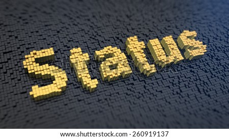 Word 'Status' of the yellow square pixels on a black matrix background. What is your status? - stock photo