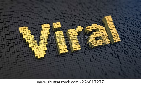 Word 'Viral' of the yellow square pixels on a black matrix background. Make viral content and get tons of traffic - stock photo