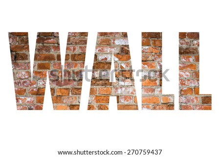 Word WALL over wall of red bricks. Background. - stock photo