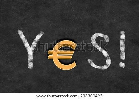 Word YES with euro sign instead of letter E - stock photo