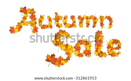Words Autumn sale made of bright maple leaves on white background for signboard or advertisement. - stock photo
