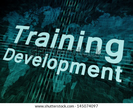 Words on digital world map concept: Training Development - stock photo