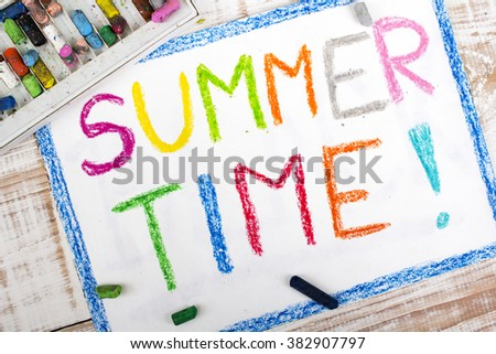 words SUMMER TIME written in crayon on paper - stock photo