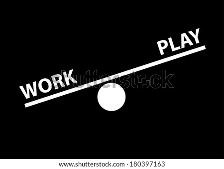 Work and Play Balance Concept - stock photo