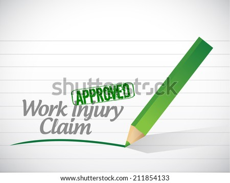 work injury claim approved illustration design over a white background - stock photo