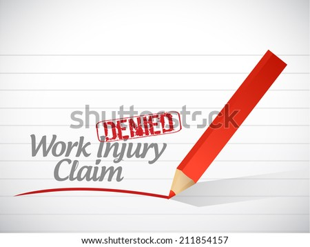 work injury claim denied illustration design over a white background - stock photo