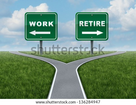 Work or retire decision time for working or retirement as a cross roads and road sign with arrows in a fork in the road representing the concept of direction when facing a challenging life choice. - stock photo