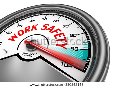 Work safety level conceptual meter indicate hundred per cent, isolated on white background - stock photo