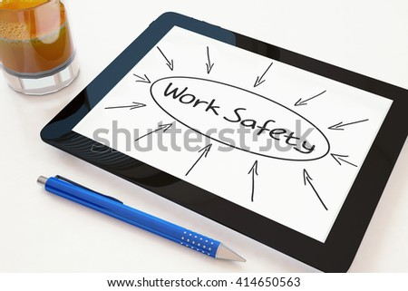 Work Safety - text concept on a mobile tablet computer on a desk - 3d render illustration. - stock photo