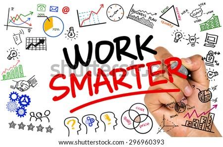 work smarter handwritten on whiteboard - stock photo