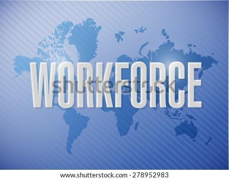 workforce international sign concept illustration design over a blue background - stock photo