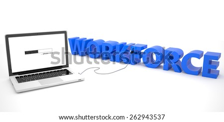 Workforce - laptop computer connected to a word on white background. 3d render illustration. - stock photo