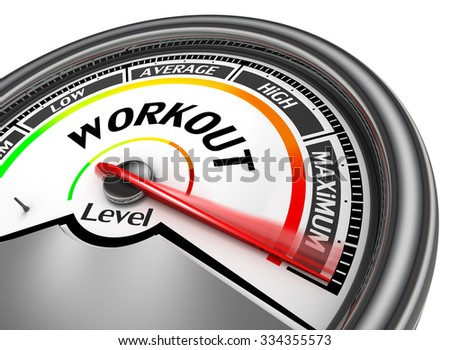 Workout level to maximum modern conceptual meter, isolated on white background - stock photo