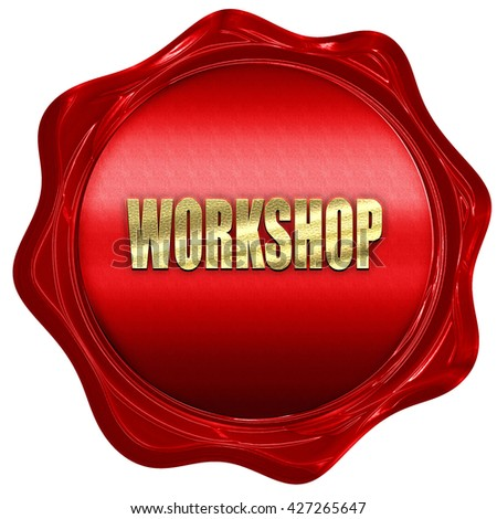 workshop, 3D rendering, a red wax seal - stock photo