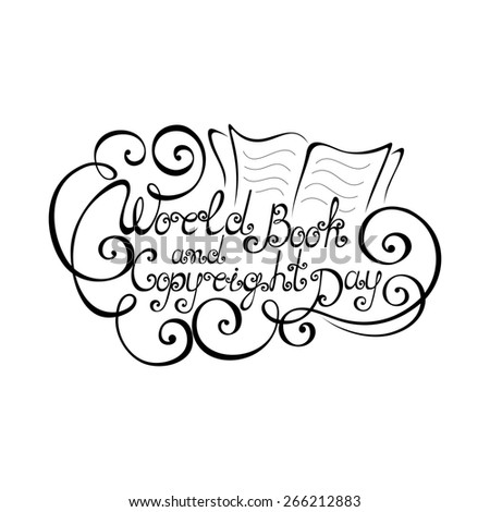 World Book and Copyright Day Inscription, Hand Drawn Holiday Lettering. Ornate Vintage Lettering - stock photo