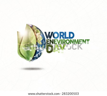 world environment day ( elements of image furnished by NASA ) - stock photo