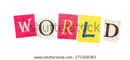 World inscription made with cut out letters isolated on white background - stock photo