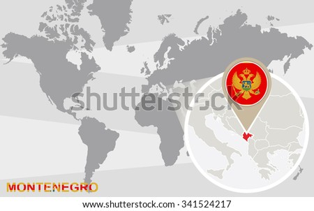 World map with magnified Montenegro. Montenegro flag and map. - stock photo