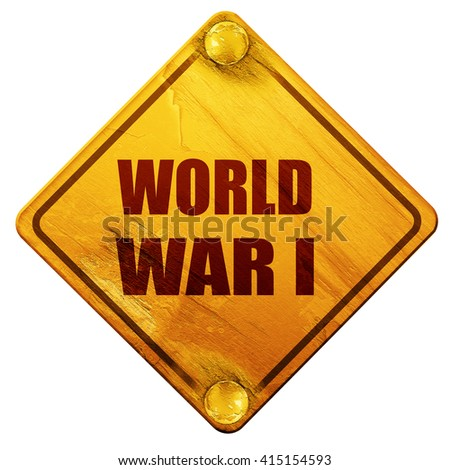 World war 1 background, 3D rendering, isolated grunge yellow roa - stock photo