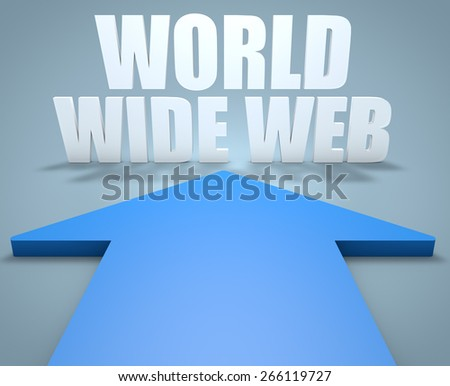 World Wide Web - 3d render concept of blue arrow pointing to text. - stock photo