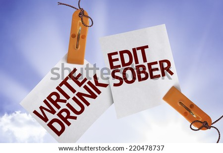 Write Drunk Edit Sober on Paper Note with texture background - stock photo