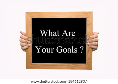 Writing What Are Your Goals concept. - stock photo