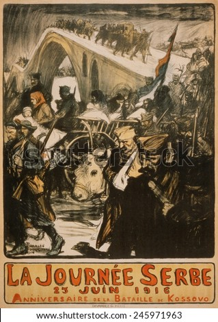 WWI. French poster noting the Anniversary of the Battle of Kosovo, dated June 25, 1916. This refers not to the historic 1389 defeat against the Turks, but to the 1916 defeat by Central Powers. - stock photo