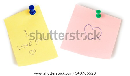 Yellow and pink note papers with push and heart isolated on white background. I love you. - stock photo