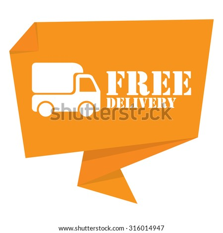 Yellow Free Delivery Paper Origami Speech Bubble or Speech Balloon Infographics Sticker, Label, Sign or Icon Isolated on White Background - stock photo