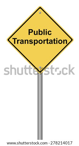 Yellow warning sign with the writing Public Transportation on white background. - stock photo