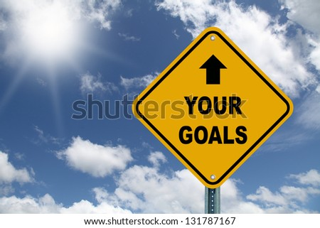 Yellow your goal sign - stock photo
