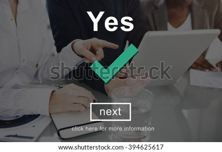 Yes Correct Certainly Positive Right Concept - stock photo