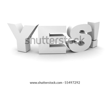 Yes 3d text - stock photo