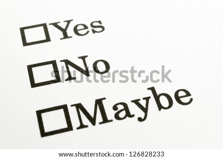 Yes No Maybe check boxes - stock photo