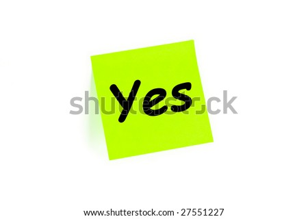 Yes written on a note isolated on white - stock photo