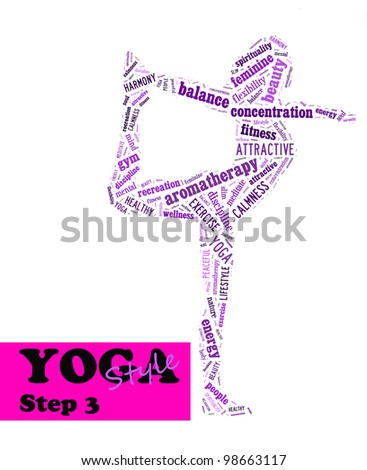 Yoga,fitness & health info text/word cloud/word collage composed in the shape of a girl doing yoga meditation pose (Yoga style step 3) - stock photo
