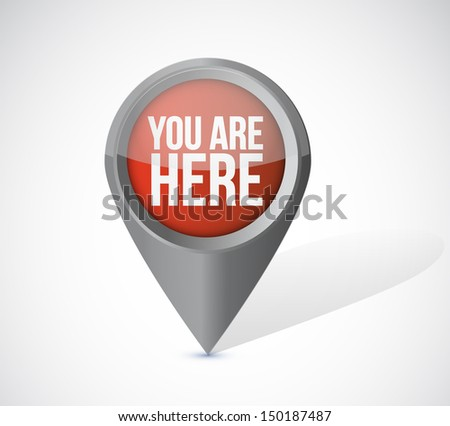 you are here pointer locator illustration design over a white background - stock photo