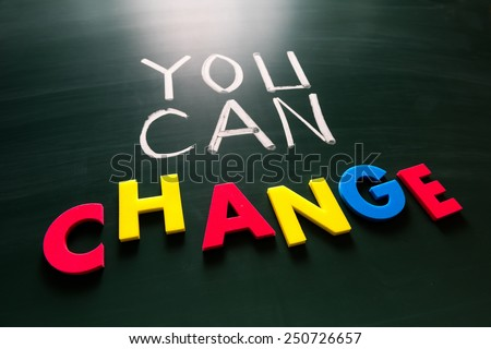 You can change concept, colorful words on blackboard - stock photo