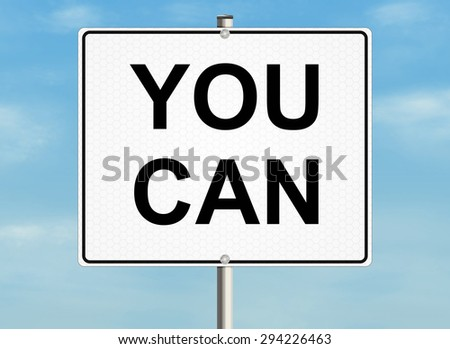 You can. Road sign on the sky background. Raster illustration. - stock photo