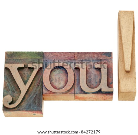 you exclamation - isolated word in vintage wood letterpress type - stock photo