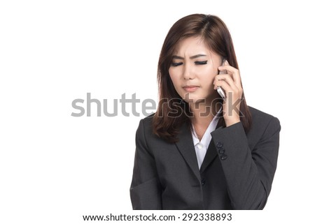 Young business asian woman upset stressed at the mobile phone seeing bad news with blank copyspace for text,Portrait Asian woman,Thai girl,Negative emotion expression,isolated on white background - stock photo