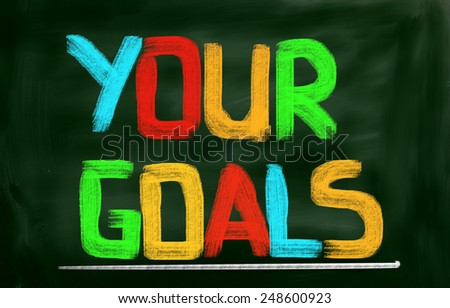 Your Goals Concep - stock photo