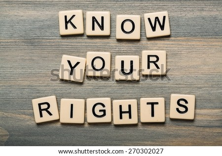Your, know, rights. - stock photo