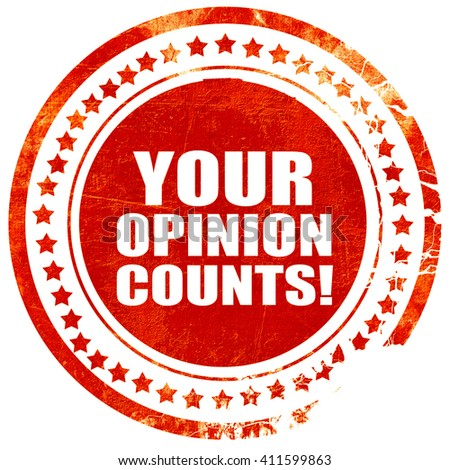 your opinion counts, red grunge stamp on solid background - stock photo
