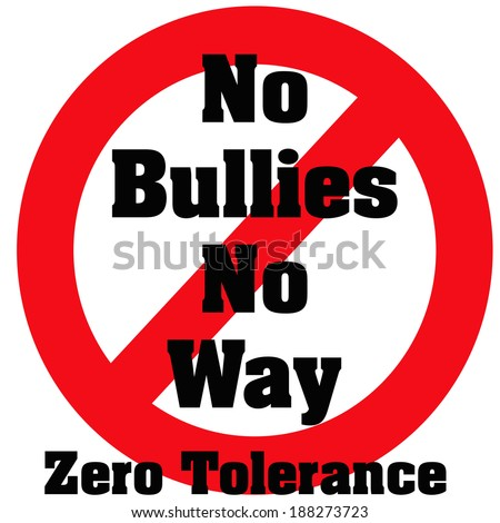 zero tolerance bullies poster red and black illustration - stock photo