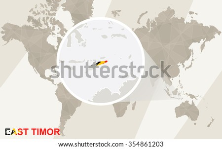 Zoom on East Timor Map and Flag. World Map. Rasterized Copy. - stock photo