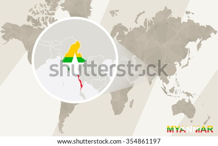 Zoom on Myanmar Map and Flag. World Map. Rasterized Copy. - stock photo